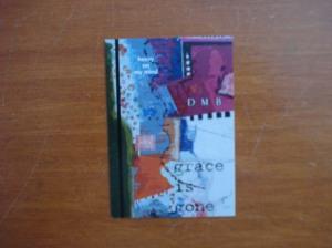 Grace Is Gone Artist Trading Card