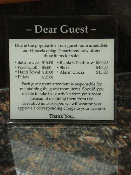 Passive-aggressive hotel sign, Sept. 17, 2010.