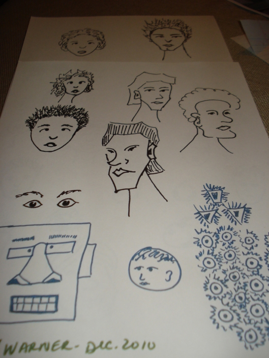 Face drawings by Mary Warner, December 2010. There are several near the top I especially like and one drawing (on the right above the blue shapes) that reminds me of my grandma (which makes me like this one, too).