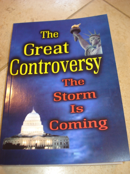 The Great Controversy: The Storm is Coming